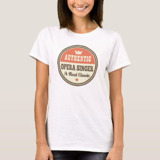 Authentic Opera Singer Vintage Gift Idea T-Shirt