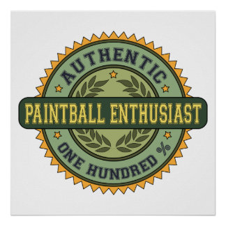 Authentic Paintball Enthusiast Poster