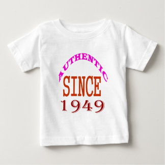 Authentic Since 1949 Birthday Designs Baby T-Shirt