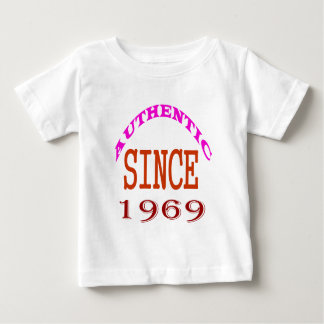 Authentic Since 1969 Birthday Designs Baby T-Shirt