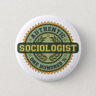 Authentic Sociologist 2 Inch Round Button