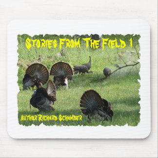 Author Richard Schamber, Storie from the field 1 Mouse Pad