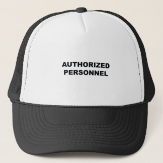 Authorized Personnel Trucker Hat