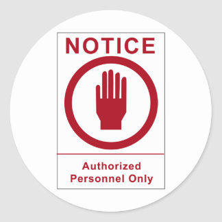 Authorized Personnel Vintage Sign Classic Round Sticker