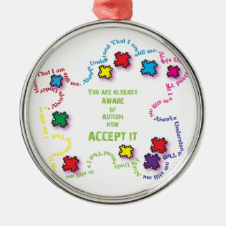Autism Accept It!!! Silver-Colored Round Ornament