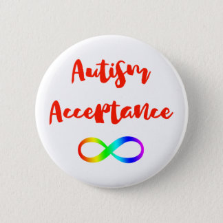 Autism Acceptance Infinity Symbol 2 Inch Round Button