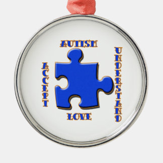 Autism, Acceptance, Love, Understand Silver-Colored Round Ornament