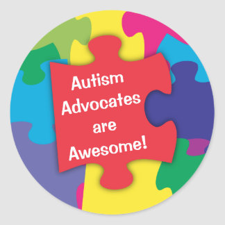 Autism Advocates are Awesome Round Sticker