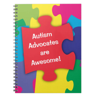 Autism Advocates are Awesome Spiral Note Books