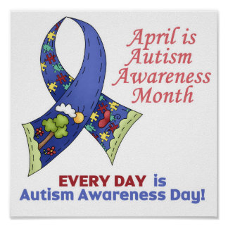 Autism Awareness April and Every Day Poster