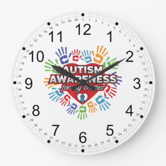 Autism Awareness for my Brother Large Clock