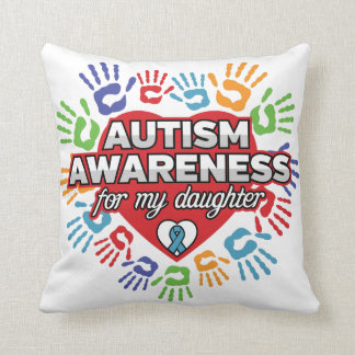 Autism Awareness for my Daughter Throw Pillow