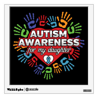 Autism Awareness for my Daughter Wall Decal