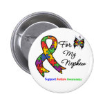 Autism Awareness For My Nephew Pinback Button