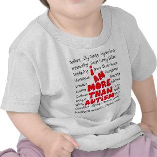 Autism Awareness -More than Autism! Tee Shirts