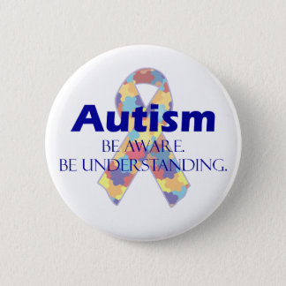 Autism be aware be understanding 2 inch round button
