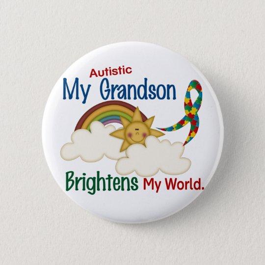 Autism BRIGHTENS MY WORLD 1 Grandson 2 Inch Round Button