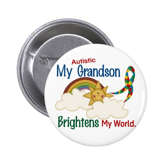 Autism BRIGHTENS MY WORLD 1 Grandson 2 Inch Round Button