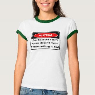 autism cant speak ringer T T-Shirt