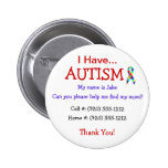 Autism Child's ID Button or Pin (Changeable Text)