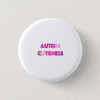 Autism Cuteness Button