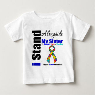 Autism I Stand Alongside My Sister Baby T-Shirt