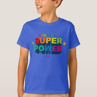 Autism Is My Superpower T Shirt