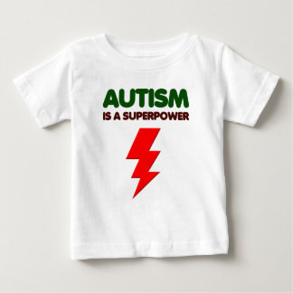 Autism is super power, children, kids, mind mental baby T-Shirt