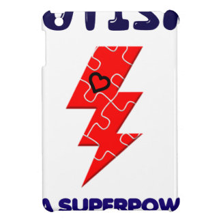 Autism is superpower, mental condition health mind case for the iPad mini