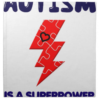 Autism is superpower, mental condition health mind napkin