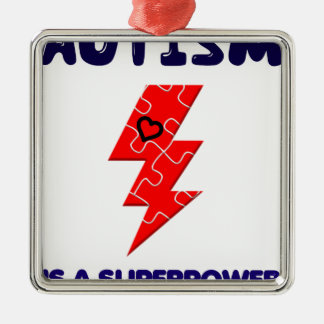 Autism is superpower, mental condition health mind Silver-Colored square ornament