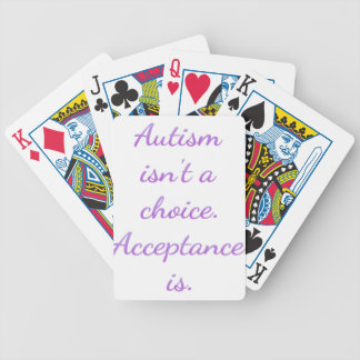 Autism isn't a choice. bicycle playing cards