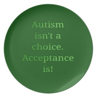 Autism isn't a choice (green plate