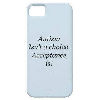 Autism isn't a choice iPhone 5 covers