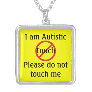 Autism Medical Alert No Touching Silver Plated Necklace