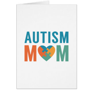 Autism Mom Card