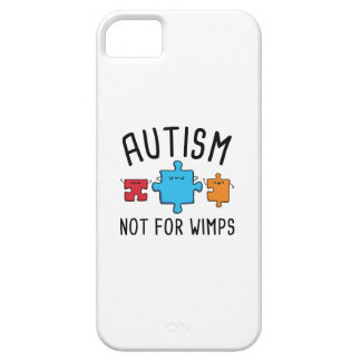 Autism Not For Wimps iPhone 5 Case