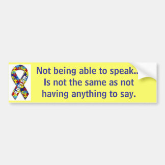 "Autism: ""Not Speaking"" Bumper Sticker"