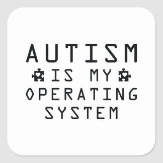 Autism Operating System Square Sticker