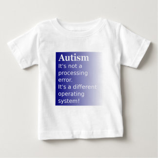 Autism Quote Baby T-Shirt