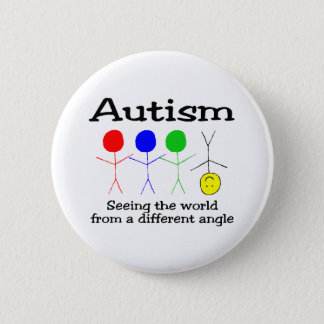 Autism Seeing The World From A Different Angle 2 Inch Round Button
