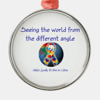 Autism Seeing the world from the different angle Silver-Colored Round Ornament