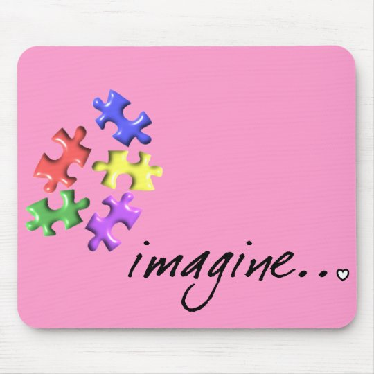 """Autism Support Gifts """"Imagine"""" Design Mouse Pad"""