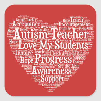 Autism Teacher Appreciation - Select Your Colour Square Sticker