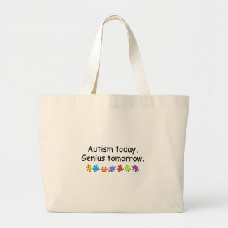 Autism Today Genius Tomorrow Large Tote Bag