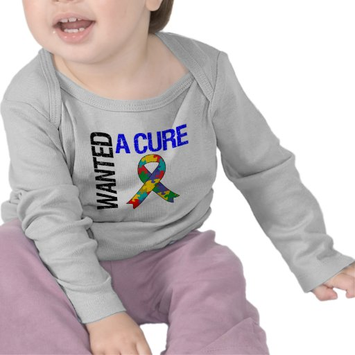 Autism Wanted A Cure T Shirts
