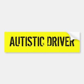 AUTISTIC DRIVER BUMPER STICKER