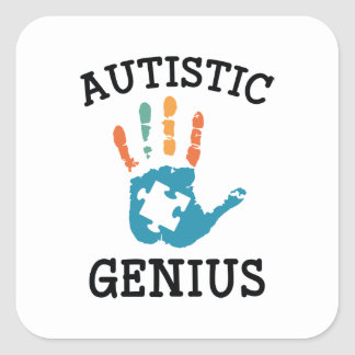 Autistic Genius Square Sticker