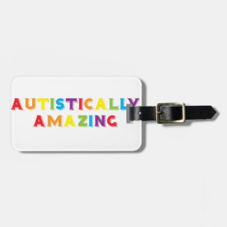 Autistically Amazing Luggage Tag