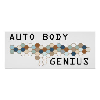 Auto Body Genius Posters